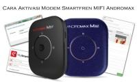 Cara Aktivasi Modem Smartfren MIFI Andromax