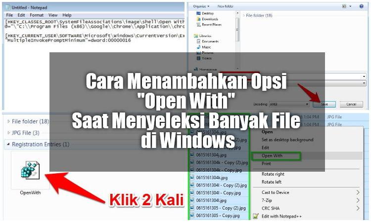 Cara Menambahkan Opsi Open With Saat Menyeleksi Banyak File Di Windows