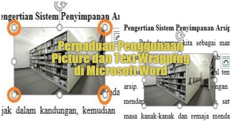 Perpaduan Penggunaan Picture Dan Text Wrapping Di Microsoft Word 0