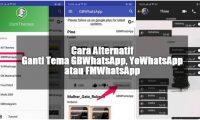Cara Alternatif Ganti Tema Gbwhatsapp, Yowhatsapp Atau Fmwhatsapp