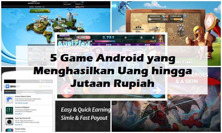 5 Game Android Yang Menghasilkan Uang Hingga Jutaan Rupiah Thumbnail